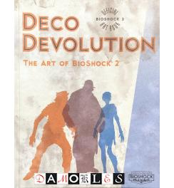Deco devolution. The art of Bioshock 2