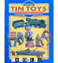 Post-War Tin Toys A Collector's Guide