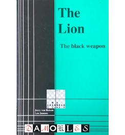 The Lion, the black weapon