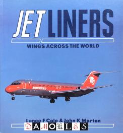 Jet Liners. Wings Across the World