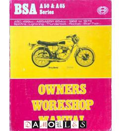 BSA A50 & A65 Series. Owners Workshop Manual