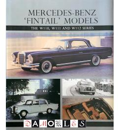 Mercedes-Benz 'Fintail' Models. The W110, W111 and W112 Series