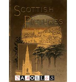 Scottish Pictures drawn with pen and pencil