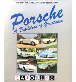Porsche. A Tradition of Greatness