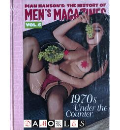 The History of Men's Magazines. Vol. 6 1970s Under the Courier